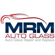 Auto Glass Repair and Replacement Services - MRM Auto Glass