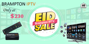 Get Brampton IPTV with Eid Sale