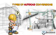 Types of AutoCAD Conversions Services Provider