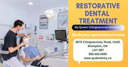Best Restorative Dental Treatment | Queen Chinguacousy Dentistry