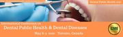 International Conference on Dental Public Health and Dental Diseases