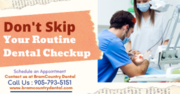 Routine Dental Checkups By BramCountry Dental