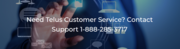 Need Telus Customer Service in Canada