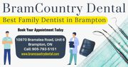 BramCountry Dental - The Best Family Dentist in Brampton