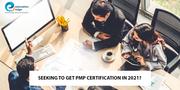 Seeking to get PMP Certification in 2021?