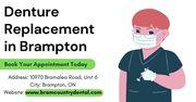 Denture Replacement in Brampton By BramCountry Dental