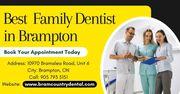 Get Dental Checkup for Family by The Best Family Dentist in Brampton